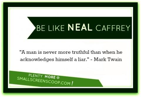 Be like Neal Caffrey (Matt Bomer - WHITE COLLAR) #QUOTES