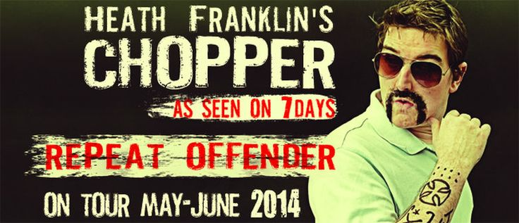 Looking for a laugh? Star of TV's #7Days , #Chopper is back! Kicking off a huge 14-city national tour in 2014 and starring right here in Rotorua! http://www.eventfinder.co.nz/2014/heath-franklins-chopper-repeat-offender/rotorua