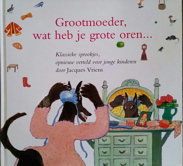 Sprookjesboek Grootmoeder, wat heb je grote oren.....