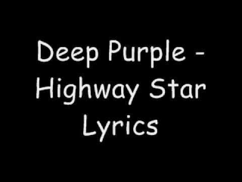 Geceleri yapılan uzun yolların değişmez şarkısı, sağ ayağın gaz üzerindeki baskısını arttırmaya sebebiyet verebilir :) Deep Purple - Highway Star Lyrics