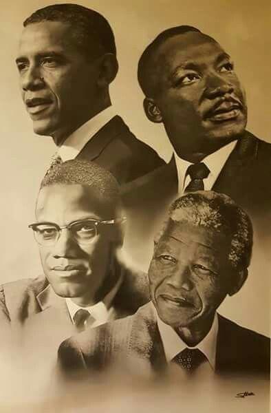 President Obama, Martin Luther King, Jr.,Malcolm X, and Nelson Mandela