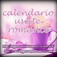 Leggere Romanticamente e Fantasy: CALENDARIO USCITE ROMANCE ANNO 2017