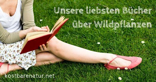 Ein paar sehr gute Wildkräuterbücher!