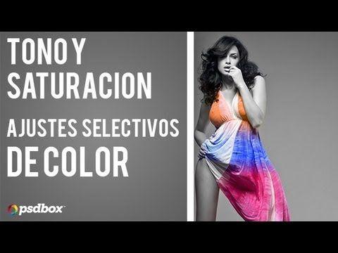 Tono y Saturación - Ajustes Selectivos - YouTube