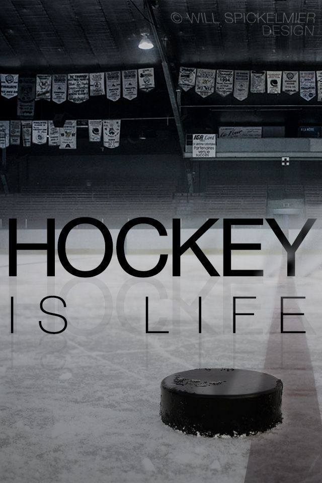 Hockey Is Life I Ve Wanted To Make A Hockey Wallpaper For My Phone For Quite A While Now So Here S A Wallpaper For The Iphon Hockey Quotes Hockey Hockey Girls