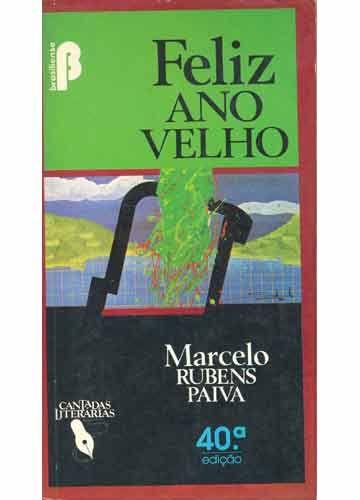 Feliz Ano Velho - Marcelo Rubens Paiva - Brasiliense
