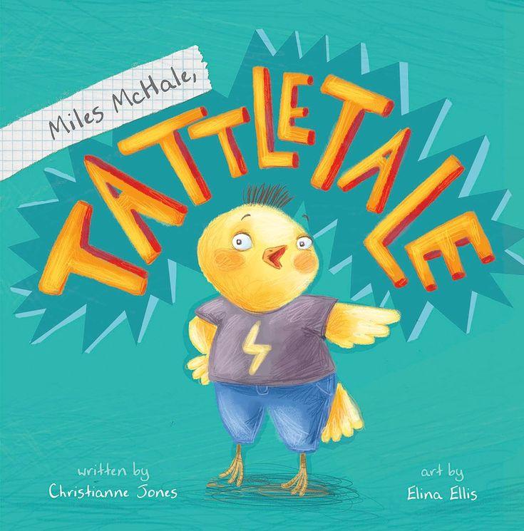 #1098 – Miles McHale, Tattletale by Christianne Jones and Elina Ellis