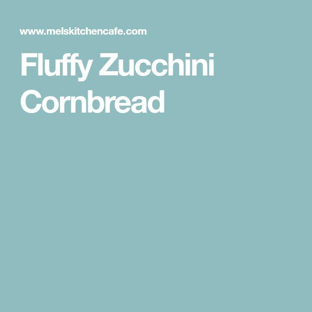 Fluffy Zucchini Cornbread