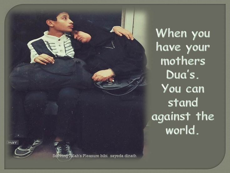 """Mother greatest gift of ALLAH   and say: """"My lord! bestow on them thy mercy even as they cherished me in childhood."""" (Al Quran 17:24)   All you need is a hug from your mother and all your stress will vanish."""