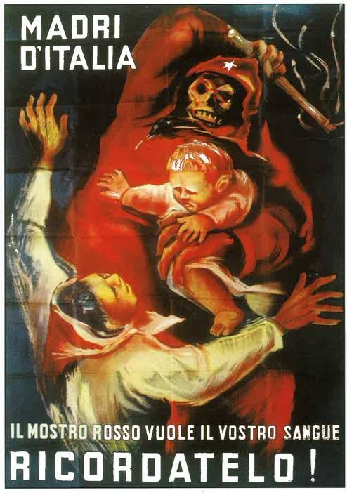 "Vintage Italian Anti-Communism propaganda of the 20's  ""Mothers of Italy, the Red Monster wants your blood, remember!"""