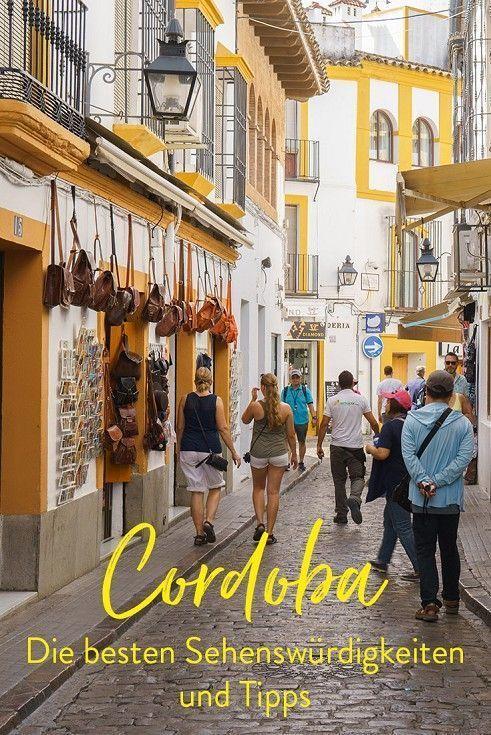 Cordoba in Spanien – Die schönsten Sehenswürdigkeiten und besten Tipps