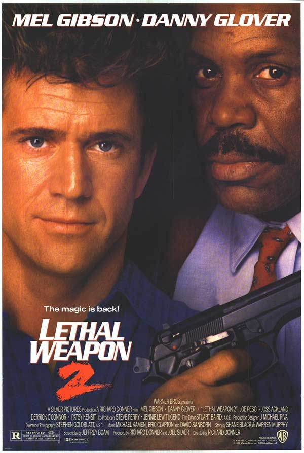 Lethal Weapon 2 - This was the best one of the series ... in my opinion