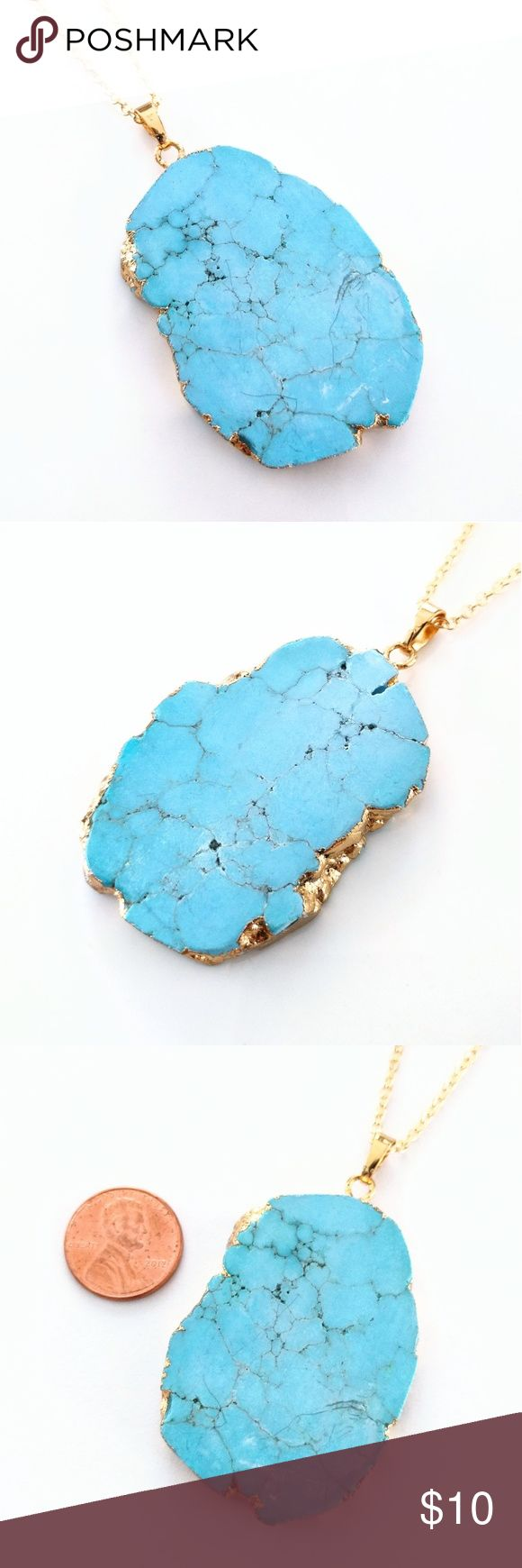 """Gold-plated turquoise howlite stone necklace True beauty in simplicity!  A gorgeous slice of gold-plated turquoise howlite stone takes center stage for a unique look you'll love!  Nickel and lead free.  Chain measures about 24"""".  PRICE IS FIRM and extremely reasonable, but click """"add to bundle"""" to save 10% on your purchase of 2+ items today! Jewelry Necklaces"""