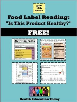 """Food Label Reading Lesson: """"Is This Product Healthy?"""" FREE! Food Label Reading Lesson + PwrPt: """"Is This Product Healthy? - FREEBIE!!! My students really knew how to read a food label and determine if a snack was """"healthy"""" after doing this FREE lesson and worksheet!"""