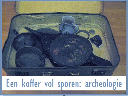 Een koffer vol sporen: over archeologie