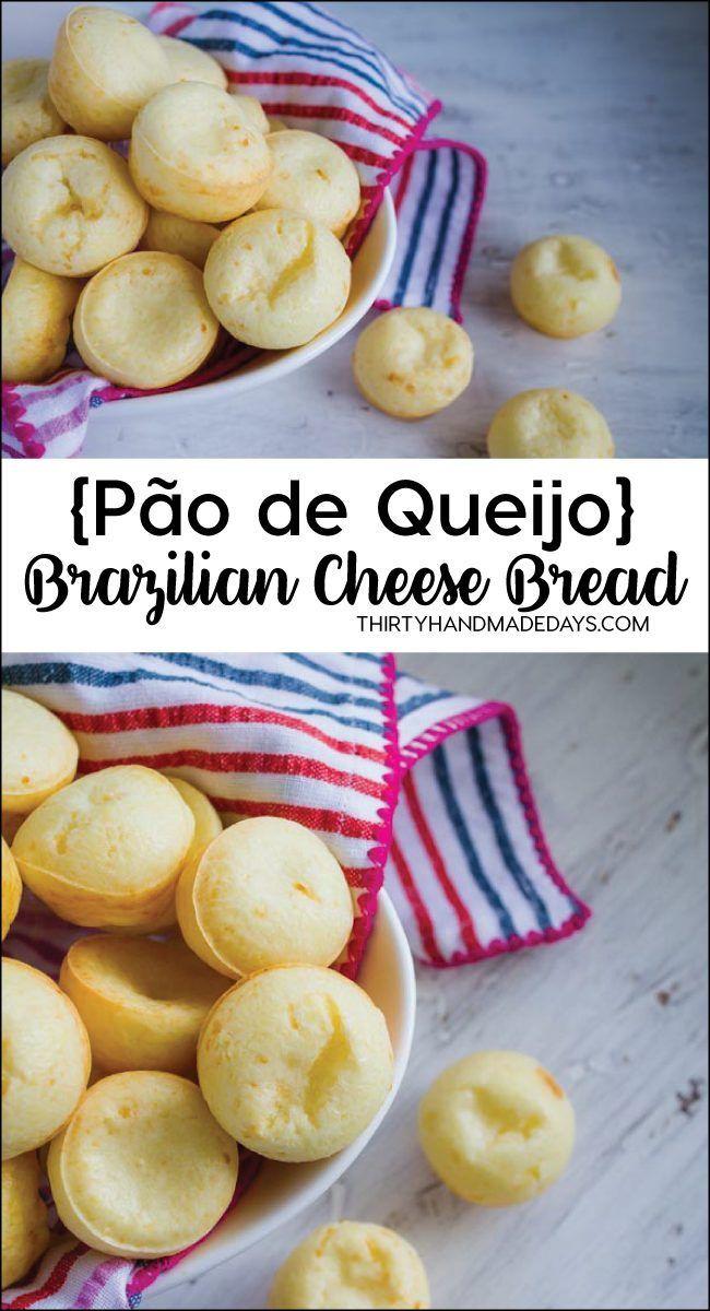 Pao De Queijo Brazilian Cheese Bread Recipe Cheese Bread Recipes Food