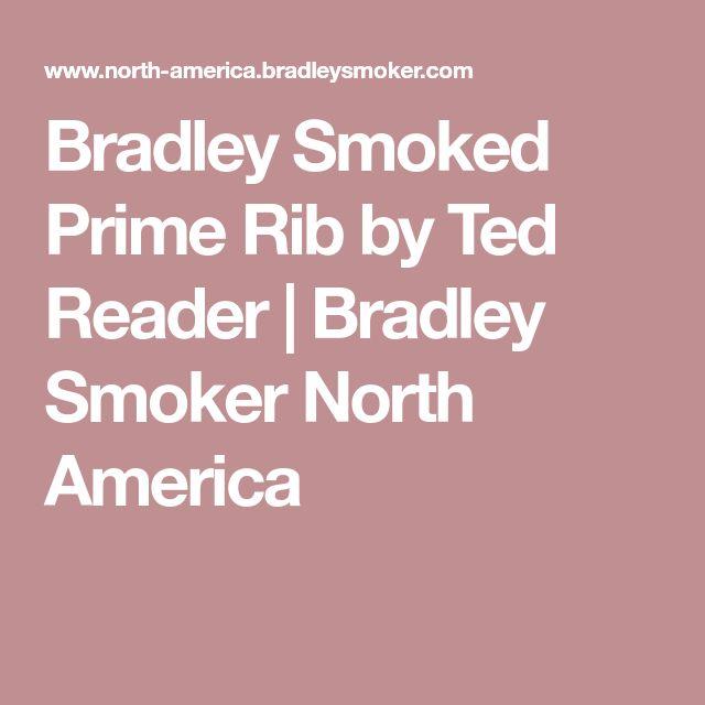 Bradley Smoked Prime Rib by Ted Reader | Bradley Smoker North America