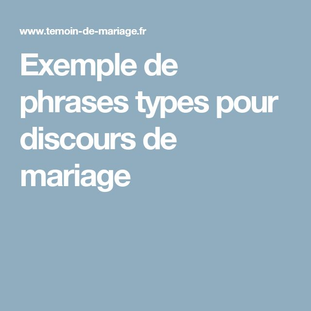 Exemple de phrases types pour discours de mariage
