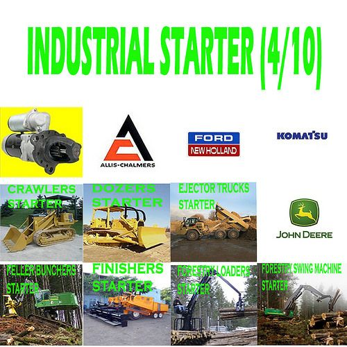 Indduatrial Starter (4/10) CRAWLERS, DOZERS, EJECTOR TRUCKS, FELLER BUNCHERS, FINISHERS, FORESTRY LOADERS, FORESTRY SWING MACHINE STARTER