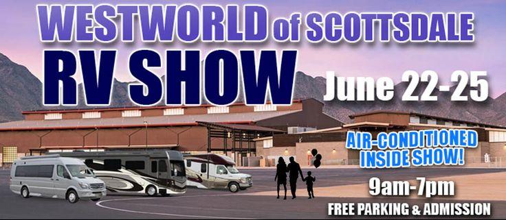 WestWorld of Scottsdale Indoor RV Show    Starts:June 22 @ 9:00am  Ends:June 25 @ 7:00pm  Location:WestWorld of Scottsdale16601 N. Pima Rd.Scottsdale, AZ 85260
