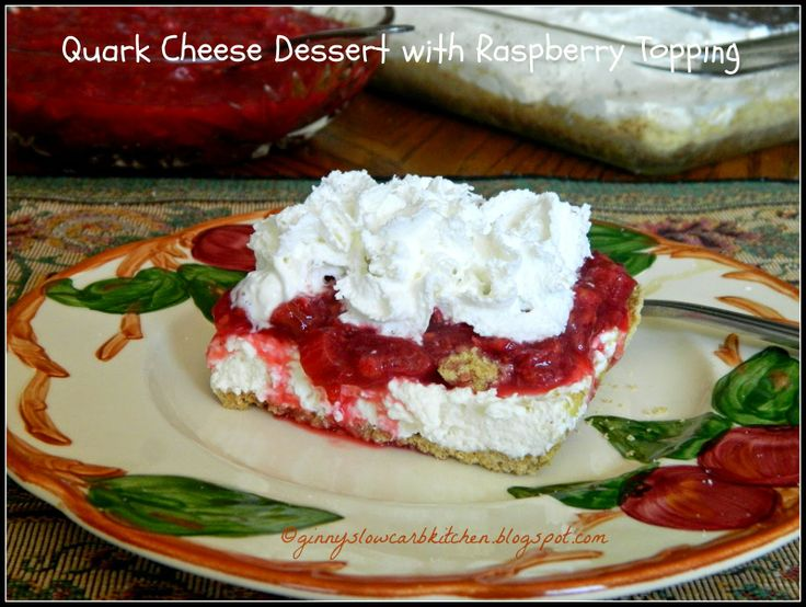 Ginny's Low Carb Kitchen: QUARK CHEESE DESSERT WITH RASPBERRY RHUBARB TOPPING - now... to find out if I can get Quark Cheese (after figuring out what it is...)