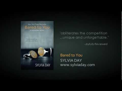 Bared to You (Crossfire, #1) by Sylvia Day - Reviews, Discussion, Bookclubs, Lists