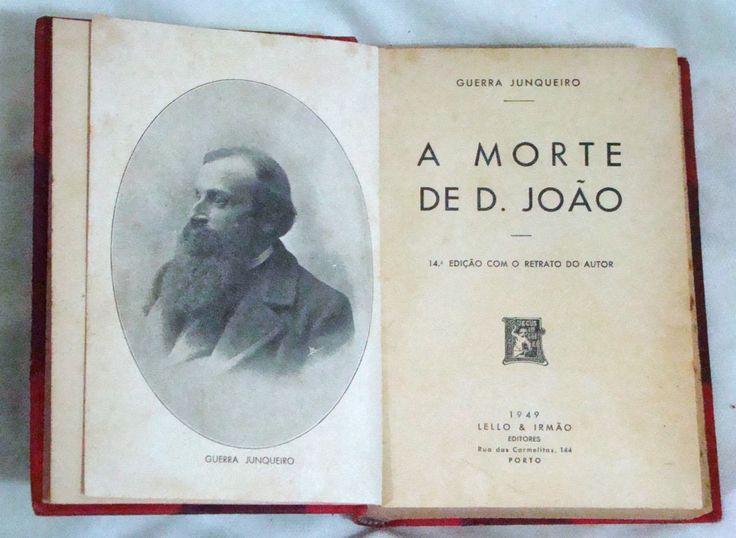 A Morte De D. João - Guerra Junqueiro - 14ª Edição - 1949