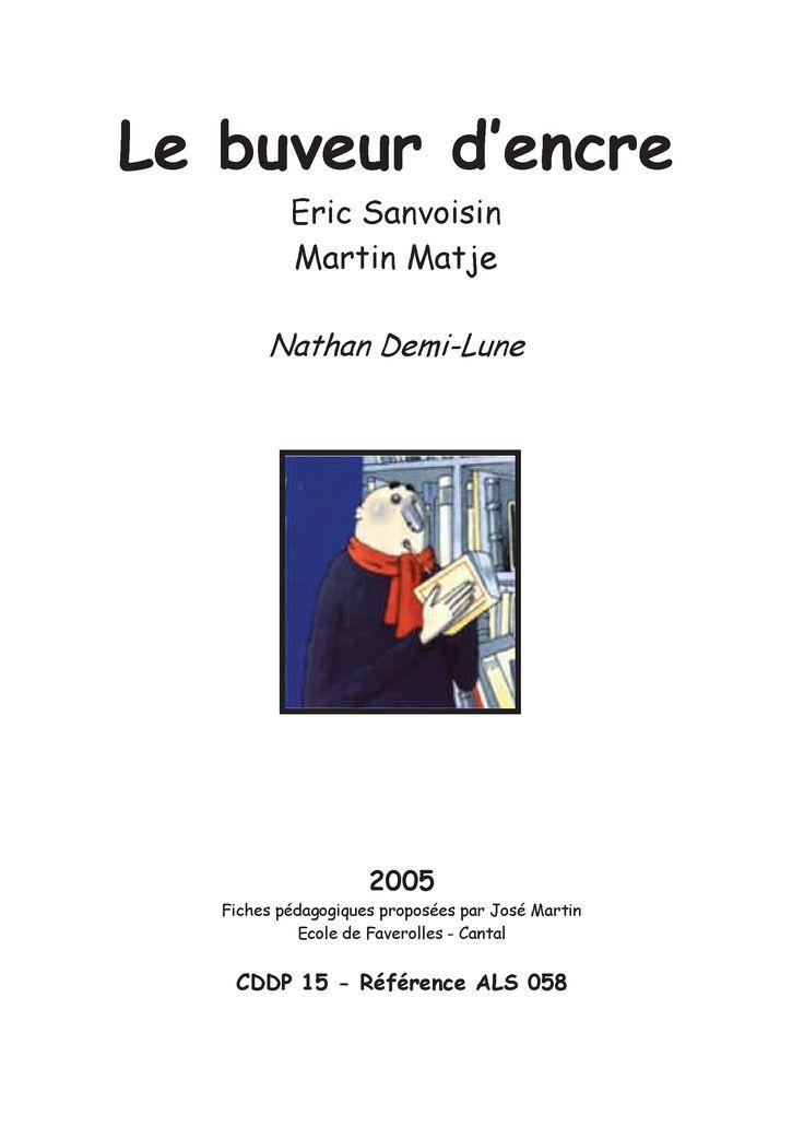 8 fiches pour exploiter le roman « Le buveur d'encre » au CE2.