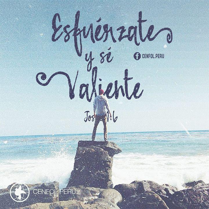 Josué 1:9 Mira que te mando que te esfuerces y seas valiente; no temas ni desmayes, porque Jehová tu Dios estará contigo en dondequiera que vayas. ♔
