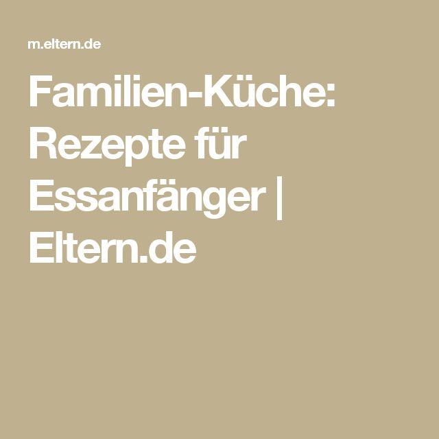 Familien-Küche: Rezepte für Essanfänger | Eltern.de