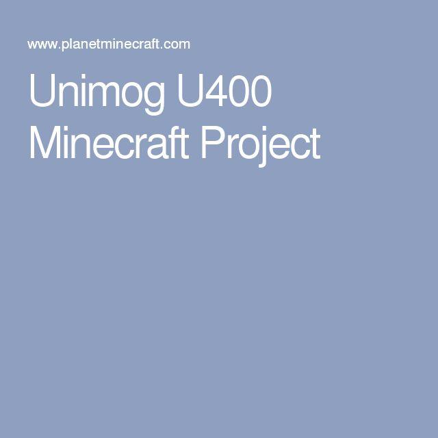 Unimog U Minecraft Project Minecraft Pinterest Projekte Und - Minecraft wasser hauser