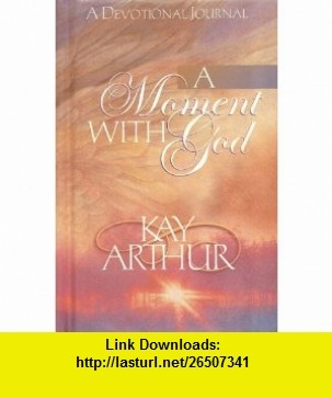 8 best torrents ebook images on pinterest pdf tutorials and book a moment with god 9781565079953 kay arthur isbn 10 1565079957 fandeluxe Choice Image