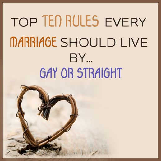 Top 10 Rules Every Marriage Should Live By by Kristy Sinsara