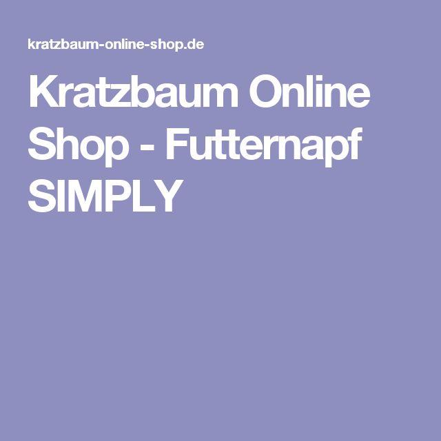Kratzbaum Online Shop-Futternapf SIMPLY