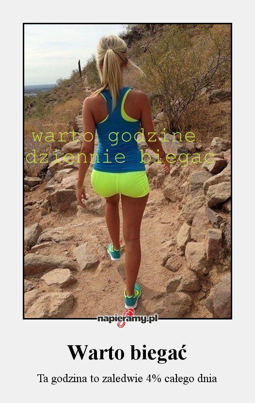 Warto biegać » Napieramy.pl | bieganie, motywacja, cytaty, dieta, humor, trening