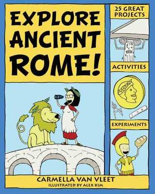 Do you have a child, or a classroom full of children excited to explore the fascinating civilization of Ancient Rome? Explore Ancient Rome! 25 Projects, Activities, Experiments by Carmella Van Vleet is an activity book for young readers ages 6 – 9. The book features 25 hands-on projects, activities, and experiments to help kids learn about ancient Roman homes, food, playtime, clothing, conquests, gods, entertainment, and more.