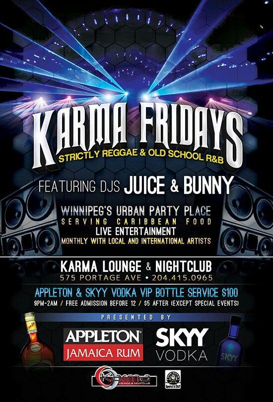 Karma Friday's - Reggae & Old School RnB w/ DJ's Juice & Bunny!! #Winnipeg
