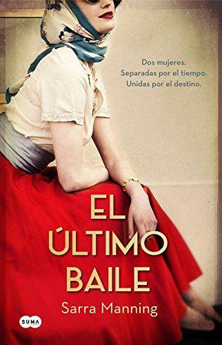 El Último Baile (FUERA DE COLECCION SUMA.) de SARRA MANNING https://www.amazon.es/dp/8483658747/ref=cm_sw_r_pi_dp_XPIbxbKNT3YZ2