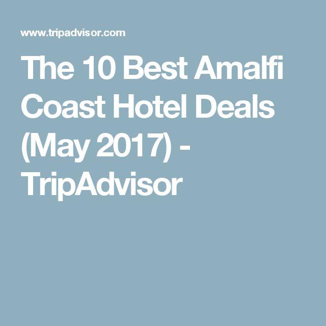 The 10 Best Amalfi Coast Hotel Deals (May 2017) - TripAdvisor