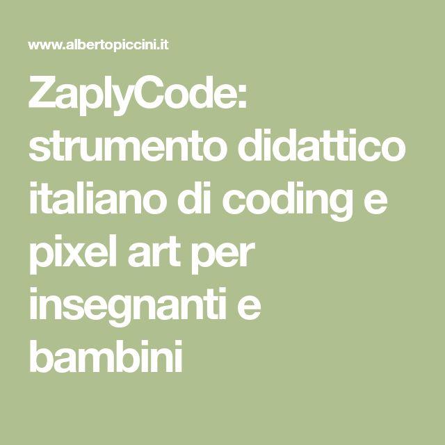 ZaplyCode: strumento didattico italiano di coding e pixel art per insegnanti e bambini