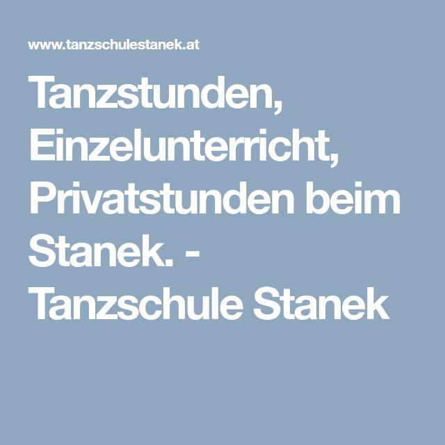 Tanzstunden, Einzelunterricht, Privatstunden beim Stanek. - Tanzschule Stanek