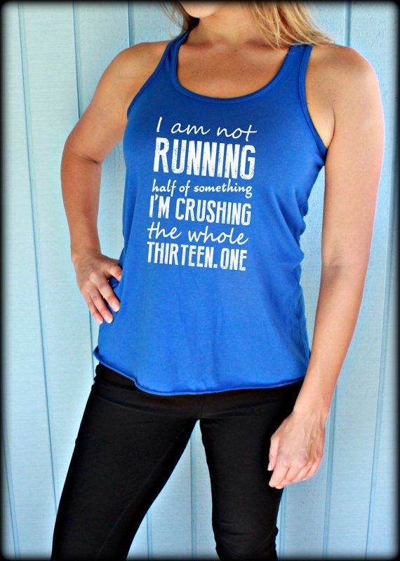 Womens Flowy Half Marathon Training Workout Tank Top. Running the Whole 13.1. Fitness Motivation. Running Tank Top. Gift for Runner.
