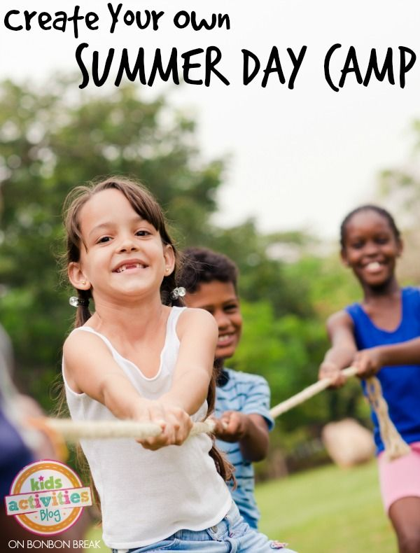 Create Your Own Summer Day Camp by Kids Activities Blog on BonBon Break Kids Activities and Crafts,#crafting,#kids,#activities