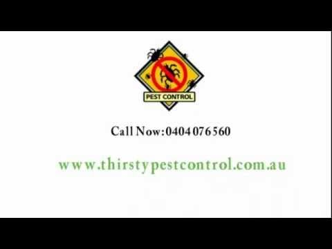 We are a privately owned and operated business. We provide solutions to all your general pest problems, domestic, industrial, or commercial.  http://thirstypestcontrol.com.au