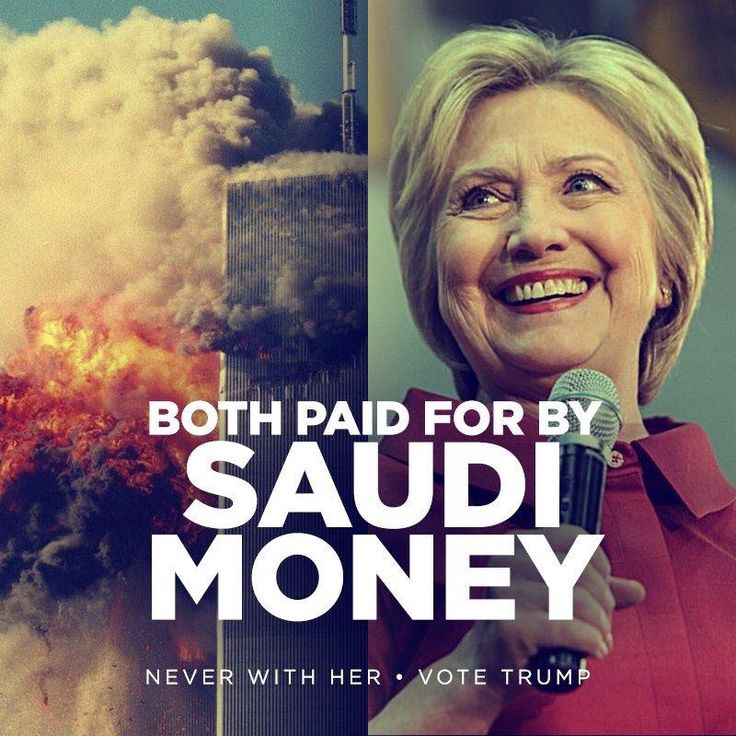 Both paid for by Saudi money | Hillary Clinton