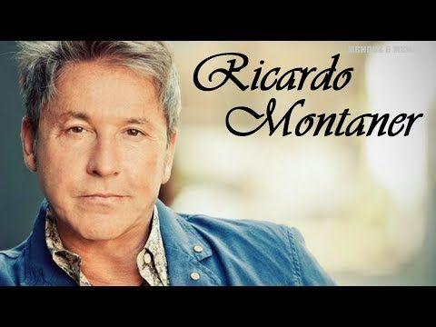 RICARDO MONTANER EXITOS - SUS MEJORES CANCIONES - YouTube