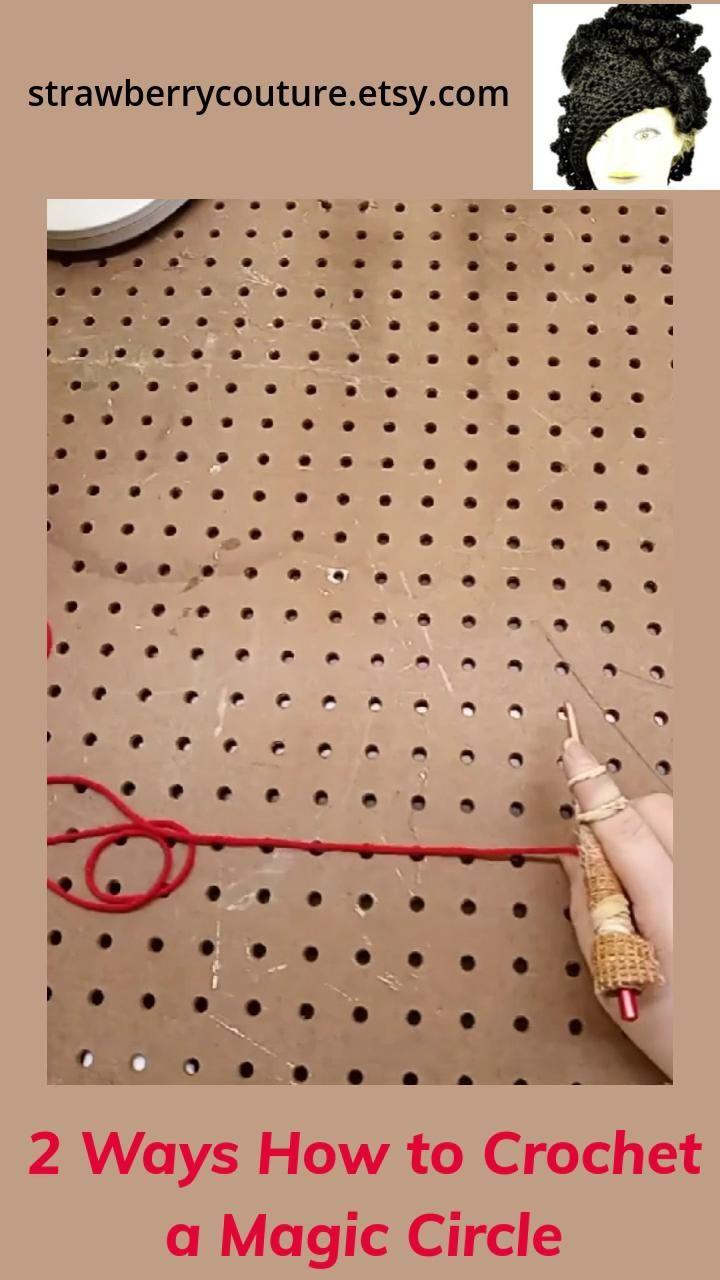 2 Ways How to Crochet a Magic Circle