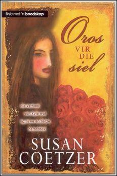Susan Coetzer skryf eerlik en reguit oor sake wat mense ten diepste raak
