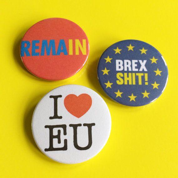 Brexit, EU Referendum result badges, Brexit Badges, Brexshit Badges, I heart EU, hello DODO Eu badges, Remain badges