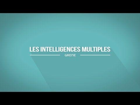 Les Intelligences Multiples - YouTube